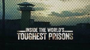 World's Toughest Prison