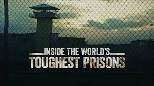 World's Toughest Prison
